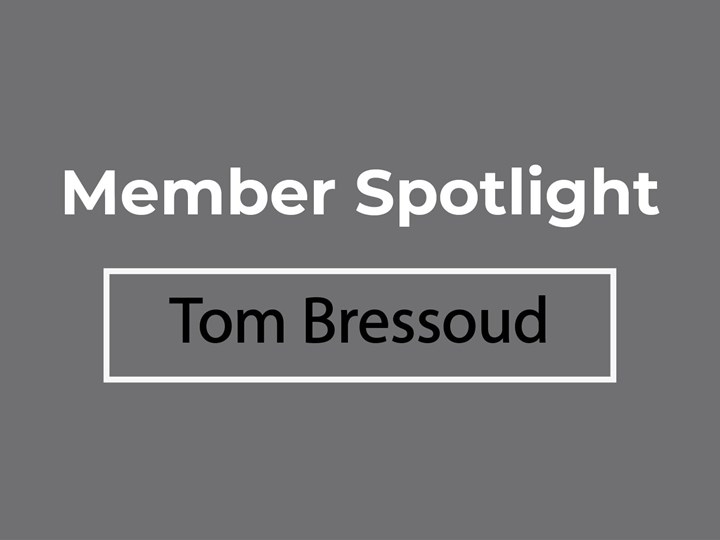 Member Spotlight: Tom Bressoud